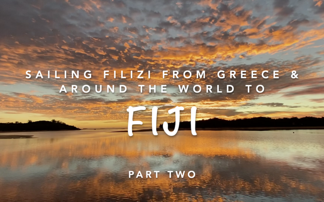 Sailing Filizi to Fiji – part two MOVIE